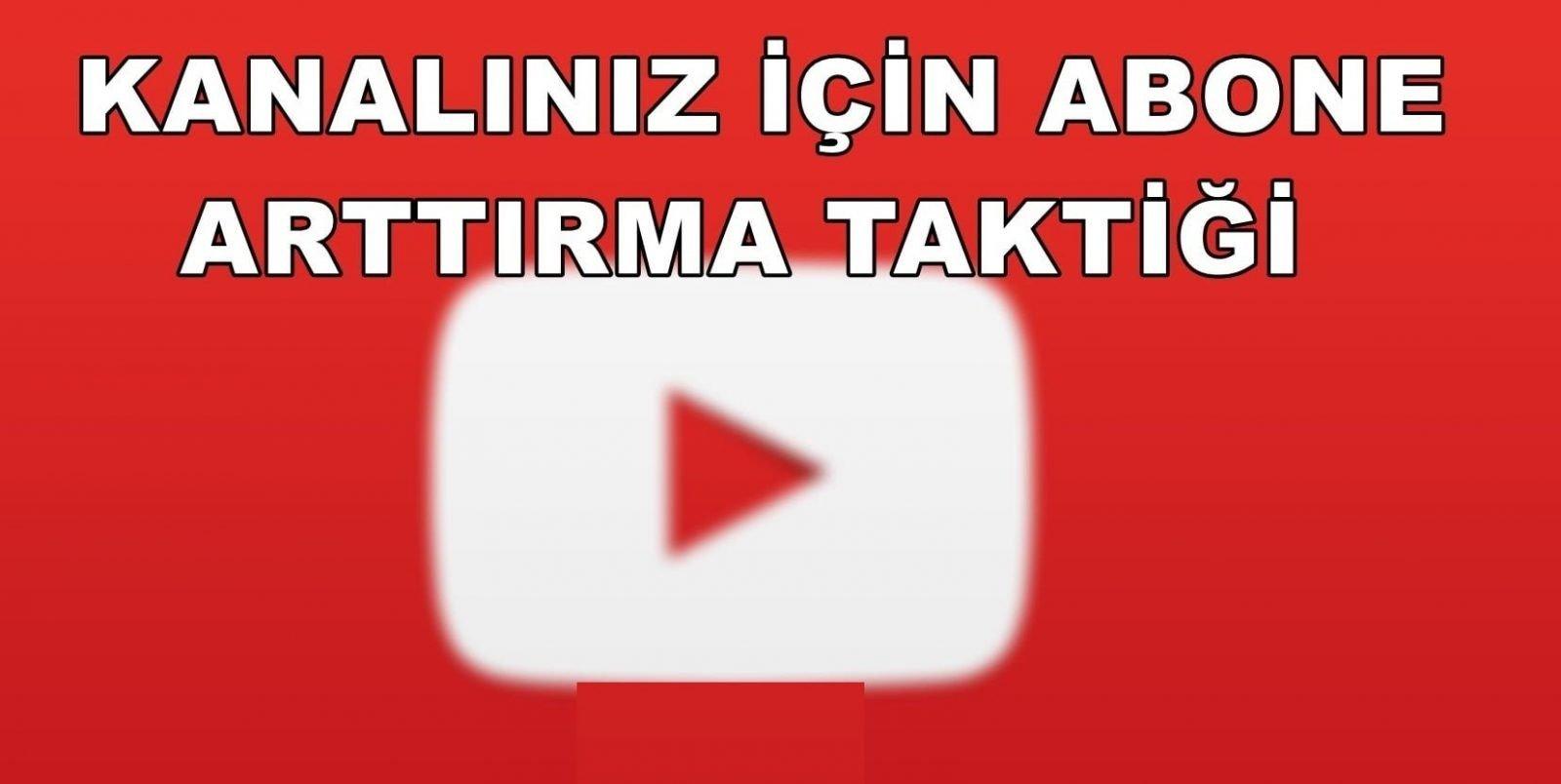 Youtube Abone Sayısı Nasıl Arttırılır