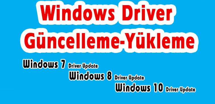Windows 10 Driver Kurma Nasıl Yapılır