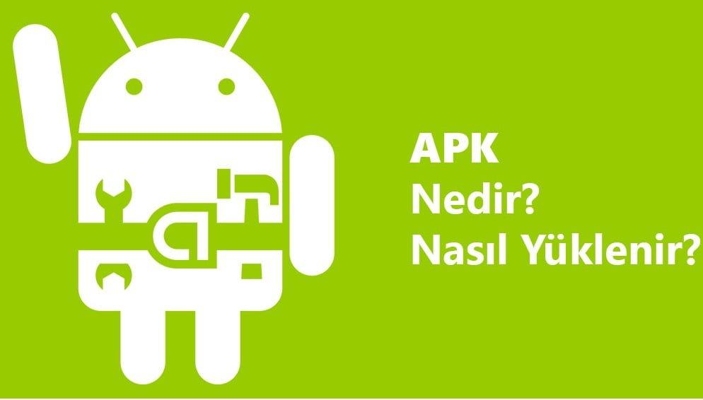 Photo of APK Nedir? Android'de APK Dosyaları Nasıl Yüklenir