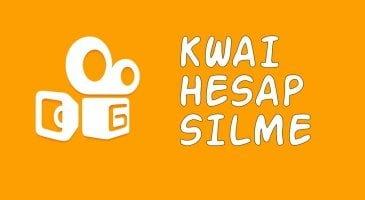 Kwai Hesap Silme