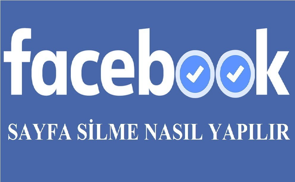Photo of Facebook Sayfa Silme Nasıl Yapılır