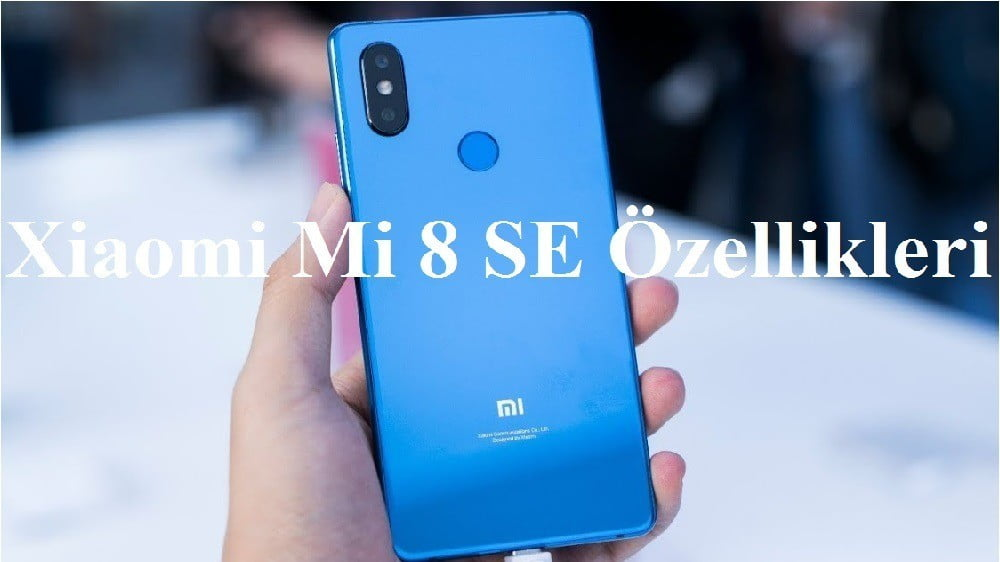 Photo of Xiaomi Mi 8 SE Özellikleri
