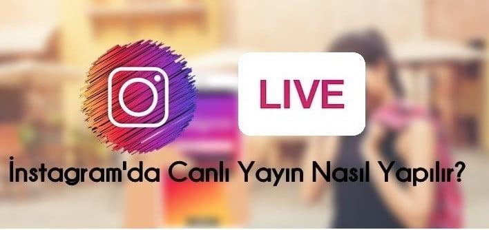 Photo of instagramda Canlı Yayın Nasıl Yapılır?
