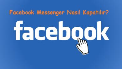 Facebook Messenger Nasıl Kapatılır