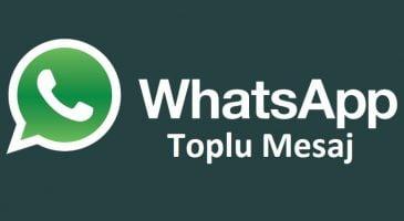 Whatsapp ile Toplu Mesaj Gönderme