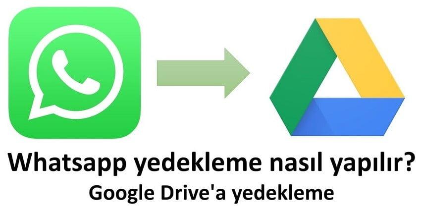 whatsapp mesajları yedekleme