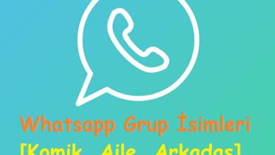 Whatsapp Grup İsimleri [Komik, Aile, Arkadaş]