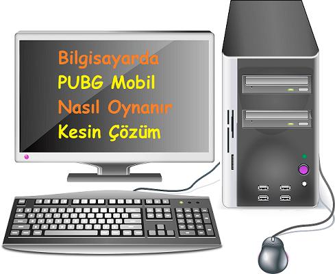 Bilgisayarda PUBG Mobil Nasıl Oynanır Kesin Çözüm