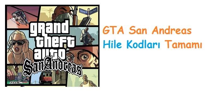 GTA San Andreas Hile Kodları Tamamı