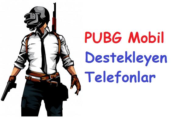 PUBG Mobil Destekleyen Telefonlar