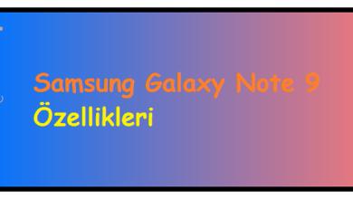 Samsung Galaxy Note 9 Özellikleri