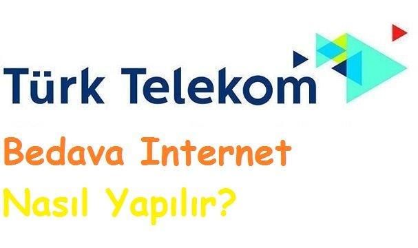 TurkTelekom Bedava internet Nasıl Yapılır