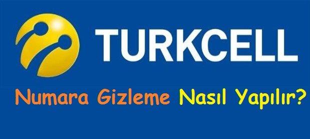 Turkcell Numara Gizleme Nasıl Yapılır