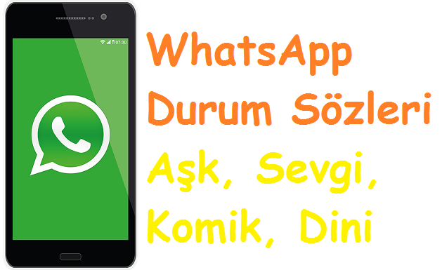 WhatsApp Durum Sözleri Aşk, Sevgi, Komik, Dini