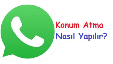 WhatsApp Konum Atma Nasıl Yapılır