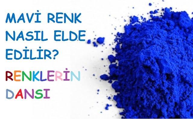 mavi renk nasıl elde edilir