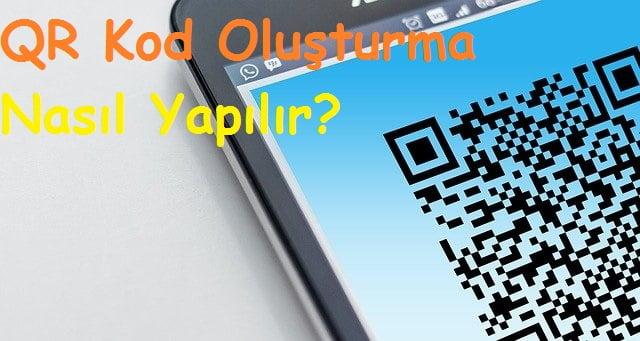 QR kod olusturma nasil yapilir 2