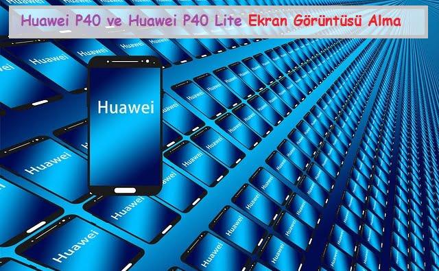 huawei ekran görüntüsü alma