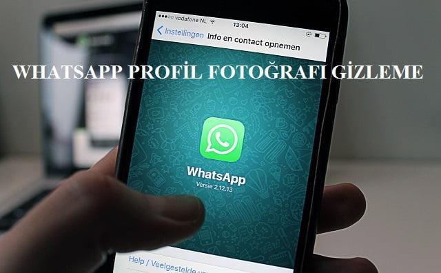 whaatsapp profil fotoğrafı gizleme