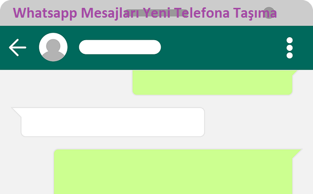 whatsapp mesajlari yeni telefona tasima