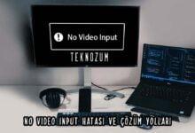 No Video Input Hatası ve Çözüm Yolları