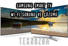 Samsung Smart TV Wi-Fi Sorunu ve Çözümü
