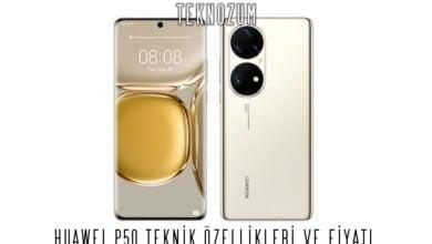 Huawei P50 Teknik Özellikleri ve Fiyatı